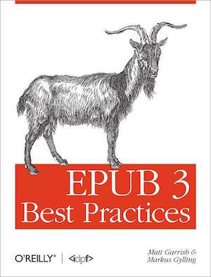 "O'Reilly Book cover, text reads ""EPUB 3 Best Practices"" and a drawing of a goat"
