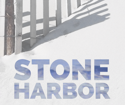 The title Stone Harbor over a picture of a beach in shadow